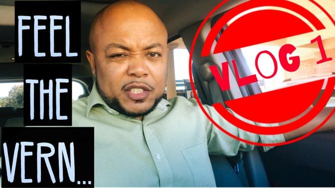 Feel the Vern – Vlog 1