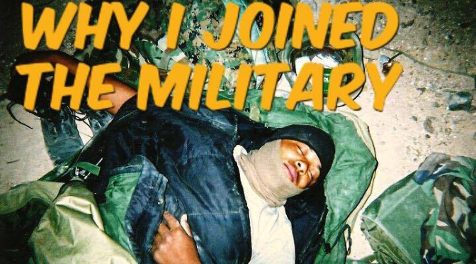 Why I joined the military