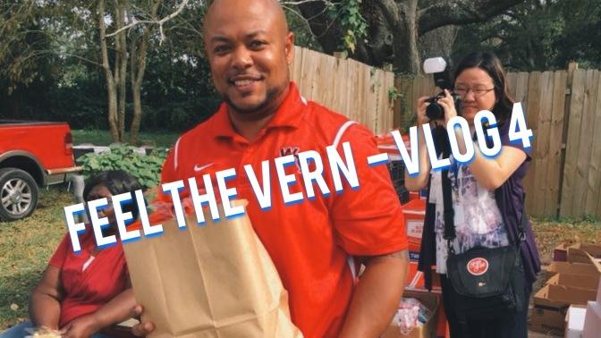 Feel the Vern – Vlog 4
